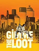 Gimme the Loot [HD]