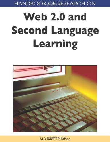 Handbook of Research on Web 2.0 and Second Language Learning (Handbook of Research On...)