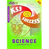 Key Stage 3 Success Science: Levels 5-7 (Visual Revision Guide) by Brian Arnold, Hannah Kingston, Emma Poole published...