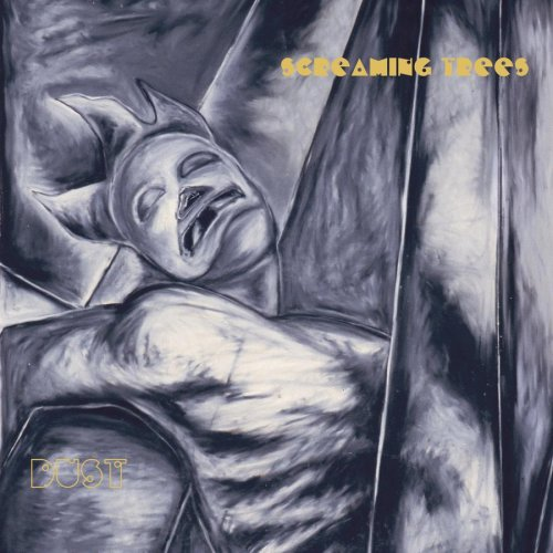Screaming Trees - Dust - Zortam Music