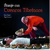 MASAJE CON CUENCOS TIBETANOS (LIBRO + DVD)