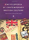 img - for Encyclopedia of Contemporary British Culture (Encyclopedias of Contemporary Culture) book / textbook / text book