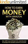 Money: How to earn money with Amazon:...