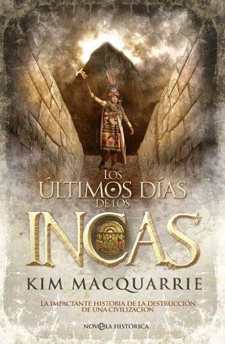 Los �ltimos d�as de los incas ISBN-13 9788499700083