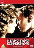 P'tang, Yang Kipperbang [DVD]