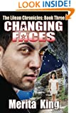 The Lilean Chronicles: Book Three ~ Changing Faces