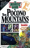 Pocono Mountains (Insiders' Guide to the Pocono Mountains) (1573800139) by Brian Hineline