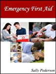 Emergency First Aid - with CPR and AE...
