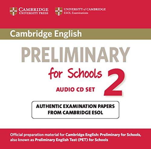 Cambridge English Preliminary for Schools 2 Audio CDs (2) (PET Practice Tests)