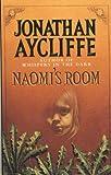 Jonathan Aycliffe Naomi's Room