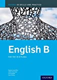img - for IB English B Skills & Practice: Oxford IB Diploma Program (Oxford IB Skills and Practice) book / textbook / text book