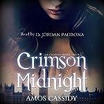 Crimson Midnight: The Crimson Series, Book 1 | Amos Cassidy