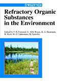 img - for Refractory Organic Substances in the Environment book / textbook / text book