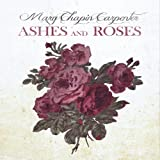echange, troc Mary-Chapin Carpenter - Ashes and Roses