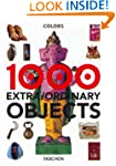 1000 Objects: Extra-Ordinary Everyday...