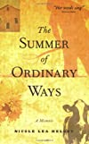 The Summer of Ordinary Ways: A Memoir