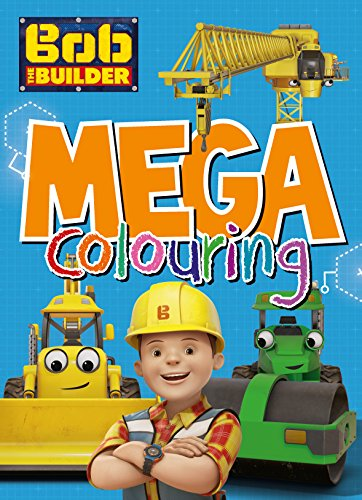 Bob the Builder Mega Colouring - PB Book - Brand New