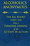 img - for The Big Book's First 164 and A Personal Example of The 12 Steps in Action book / textbook / text book