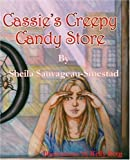 Cassie's Creepy Candy Store