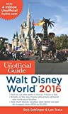 img - for The Unofficial Guide to Walt Disney World 2016 book / textbook / text book