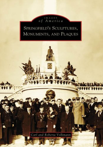 Springfield's Sculptures, Monuments, and Plaques (Images of America)