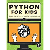 Python for Kids: A Playful Introduction to Programming ~ Jason R. Briggs