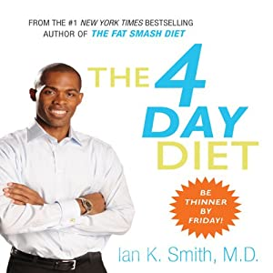 The 4 Day Diet | [Ian K. Smith]
