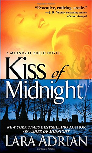 Kiss of Midnight (The Midnight Breed, Book 1)