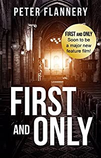 (FREE on 10/27) First And Only by Peter Flannery - http://eBooksHabit.com