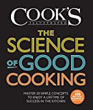 The Science of Good Cooking (Cook's Illustrated Cookbooks)
