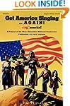 Get America Singing... Again! Vol. 1...