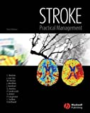 img - for Stroke: Practical Management book / textbook / text book