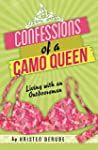 Confessions of a Camo Queen: Living w...
