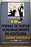 img - for 100 Formas de Hurtar Honorablemente (Spanish Edition) book / textbook / text book