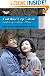 East Asian Pop Culture: Analysing the...