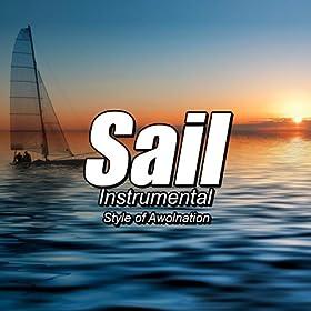 Sail (Instrumental Style of Awolnation)