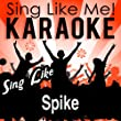 Respect (Karaoke Version) (Originally Performed By Spike)