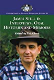 img - for James Still in Interviews, Oral Histories and Memoirs (Contributions to Southern Appalachian Studies) book / textbook / text book