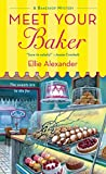 Meet Your Baker (A Bakeshop Mystery Book 1)
