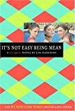The Clique #7: It's Not Easy Being Mean (Clique Series)