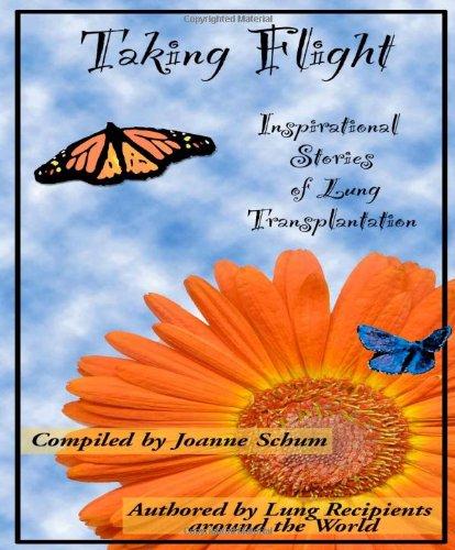 Taking Flight: Inspirational Stories of Lung Transplantation