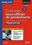 Concours Sous-officier de gendarmerie - Catégorie B - Tout-en-un - À jour de la réforme - Concours 2015-2016