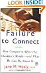 Failure to Connect: How Computers Aff...