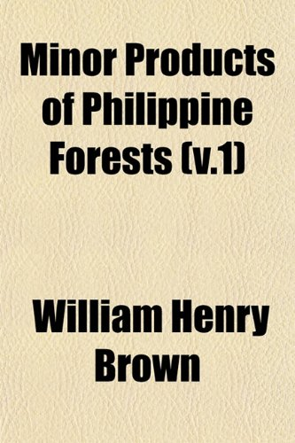 Minor Products of Philippine Forests (v.1)