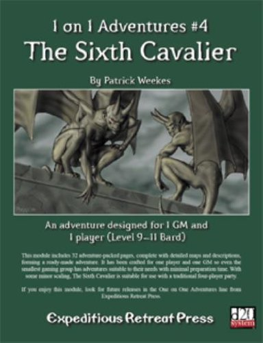 1 on 1 Adventures #4: The Sixth Cavalier (D20 Adventure) - 1