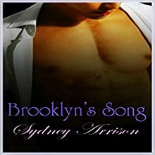 Brooklyn's Song Audiobook by Sydney Arrison Narrated by Rose Lane