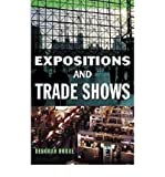 img - for [ Expositions and Trade Shows By Robbe, Deborah ( Author ) Hardcover 1999 ] book / textbook / text book