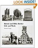 Bernd and Hilla Becher: Life and Work