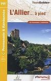 echange, troc FFRandonnée - L'Allier à pied : 45 promenades & randonnées