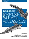 img - for Designing Evolvable Web APIs with ASP.NET book / textbook / text book
